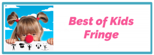 Best of Kids Fringe